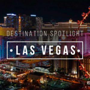 Destination Spotlight: Las Vegas