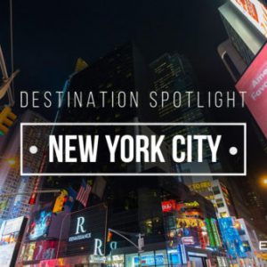 Destination Spotlight: New York City