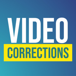 Video Corrections
