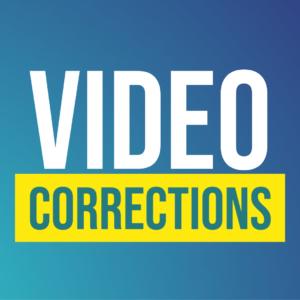 Video Corrections