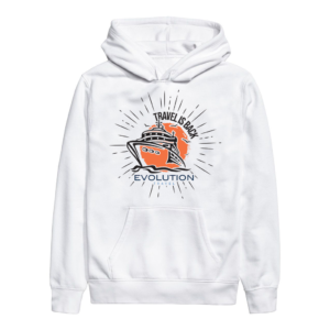 Evolution Travel Is Back White Hoodie